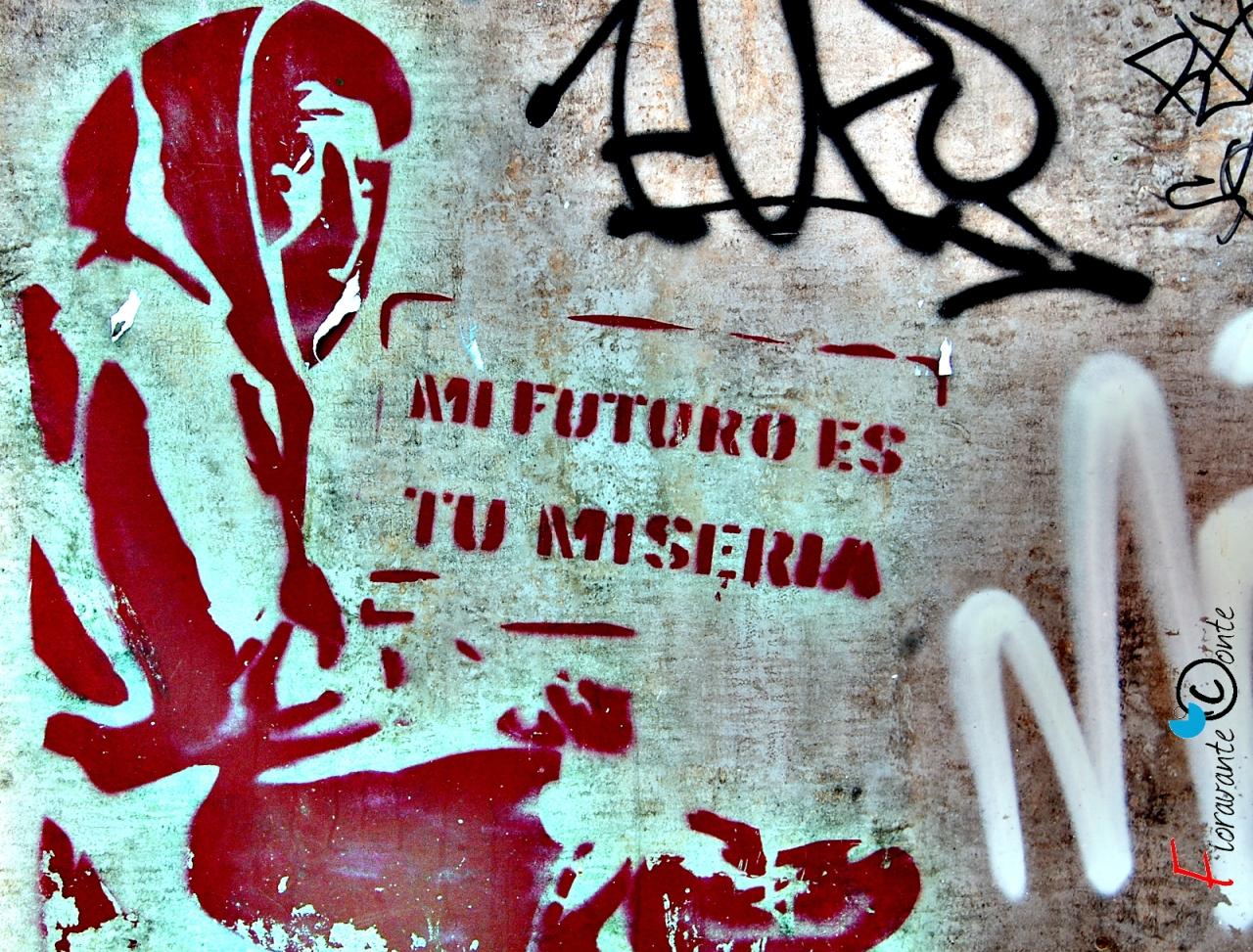 Mi futuro es tu miseria, La Coruna, Spagna